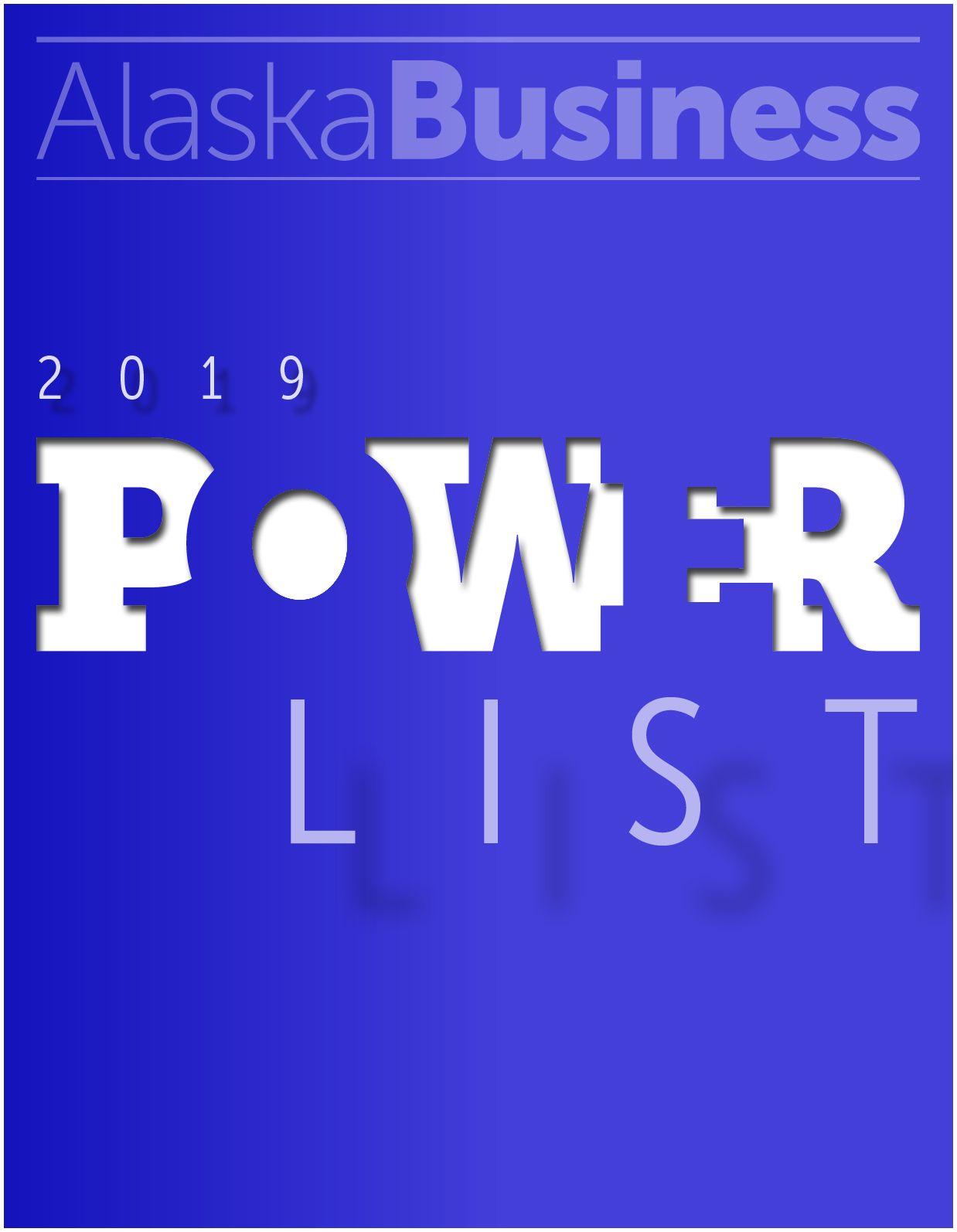 Alaska Business Magazine Get the Power List Alaska Business Magazine