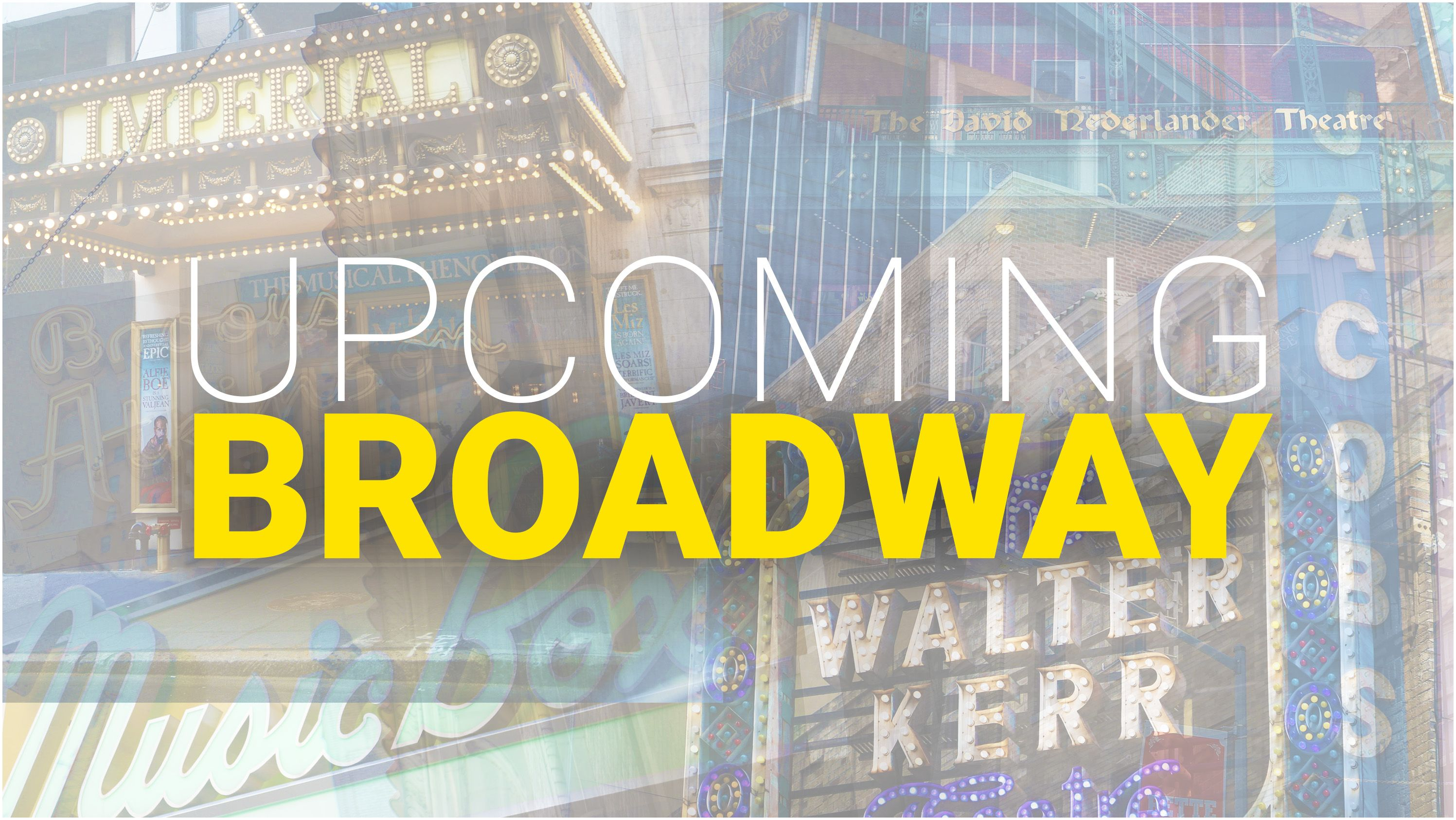 Best Magazine Store Nyc Schedule Of Up Ing and Announced Broadway Shows