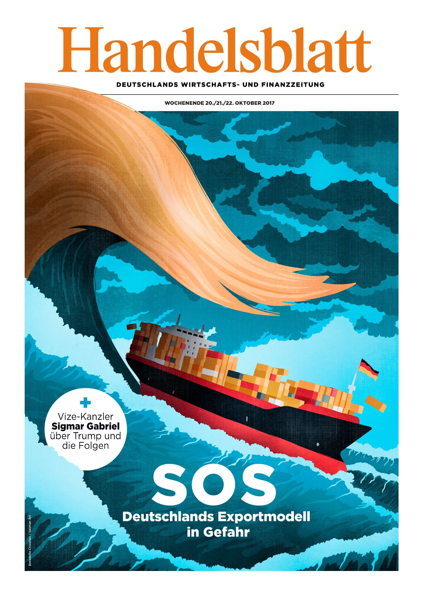 Benedetto Cristofani s latest cover illustration for German economic magazine Handelsblatt ac panied a feature about how Trump is menacing the German
