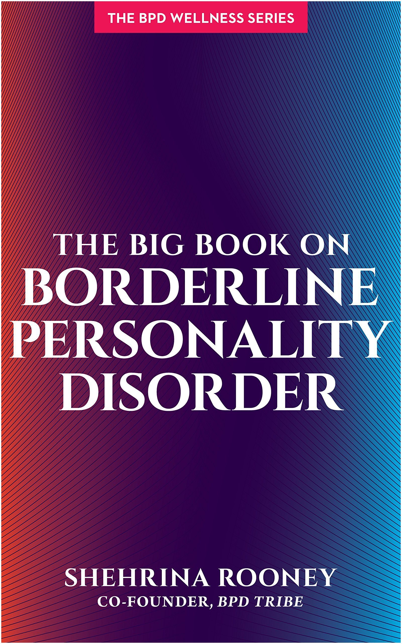 January 2019 Book Releases the Big Book On Borderline Personality Disorder Bpd Wellness